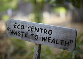 Eco Centro Waste to Wealth sign